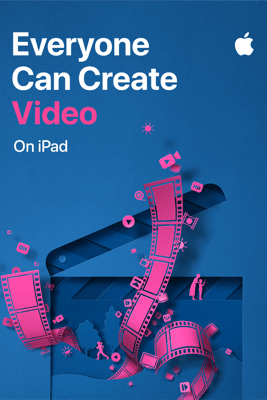 Everyone Can Create Video - Apple Education
