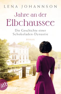 Jahre an der Elbchaussee - Lena Johannson pdf download