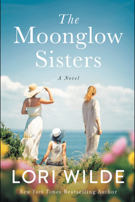 The Moonglow Sisters - Lori Wilde pdf download