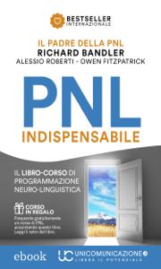 PNL Indispensabile - Alessio Roberti, Richard Bandler & Owen Fitzpatrick pdf download