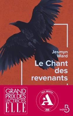 Le Chant des revenants - Grand prix des lectrices de ELLE et prix AMERICA 2019 - Jesmyn Ward pdf download