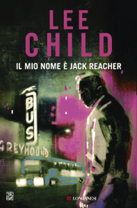 Il mio nome è Jack Reacher - Lee Child pdf download