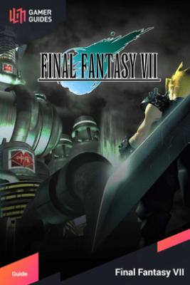 Final Fantasy VII - Strategy Guide - GamerGuides.com
