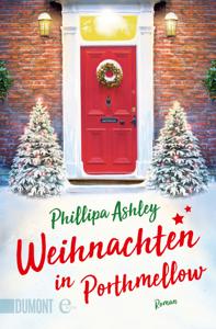 Weihnachten in Porthmellow - Phillipa Ashley & Sibylle Schmidt pdf download