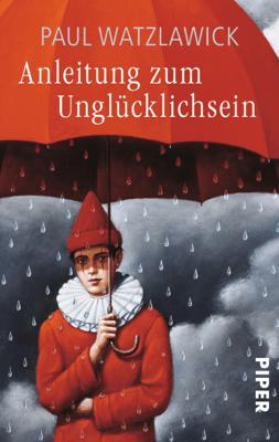 Anleitung zum Unglücklichsein - Paul Watzlawick pdf download
