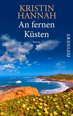 An fernen Küsten - Kristin Hannah pdf download