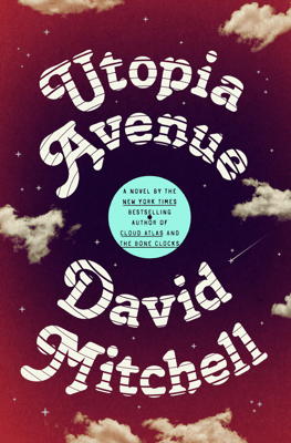 Utopia Avenue - David Mitchell pdf download