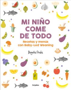 Mi niño come de todo - Begoña Prats pdf download