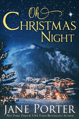 Oh, Christmas Night - Jane Porter
