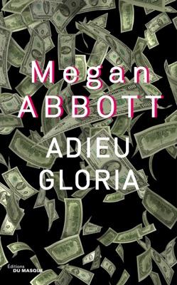 Adieu Gloria - Megan Abbott pdf download