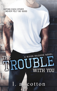 The Trouble With You - L. A. Cotton pdf download