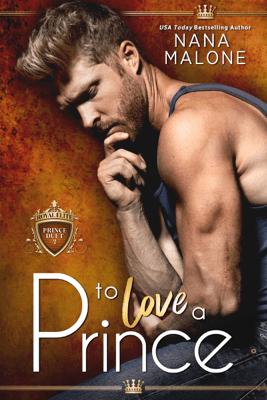 To Love a Prince - Nana Malone pdf download