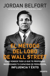 El método del lobo de Wall Street - Jordan Belfort pdf download