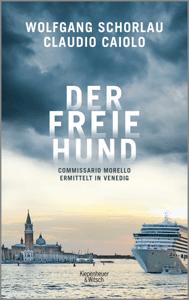 Der freie Hund - Wolfgang Schorlau & Claudio Caiolo pdf download