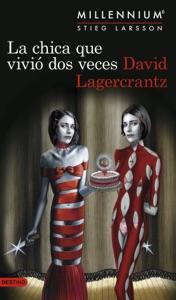 La chica que vivió dos veces (Serie Millennium 6) - David Lagercrantz pdf download