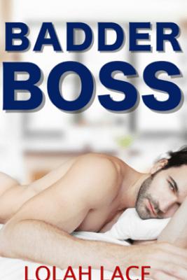 Badder Boss - Lolah Lace