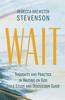 Rebecca Brewster Stevenson - Wait  artwork