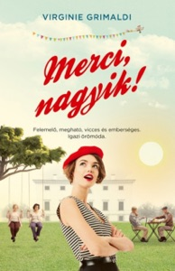 Merci, nagyik! - Virginie Grimaldi pdf download