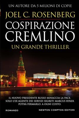 Cospirazione Cremlino - Joel C. Rosenberg pdf download