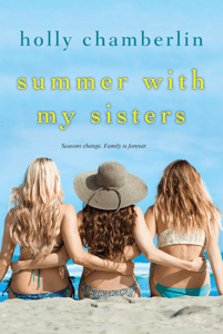 Summer with My Sisters - Holly Chamberlin pdf download