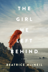 The Girl He Left Behind - Beatrice Macneil pdf download