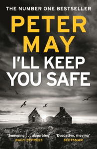 I'll Keep You Safe - Peter May pdf download