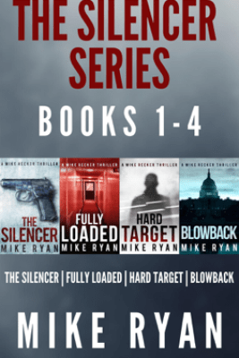 The Silencer Series Box Set Books 1-4 - Mike Ryan