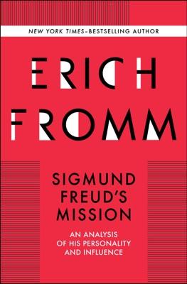 Sigmund Freud's Mission - Erich Fromm pdf download
