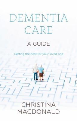 Dementia Care - Christina McDonald pdf download