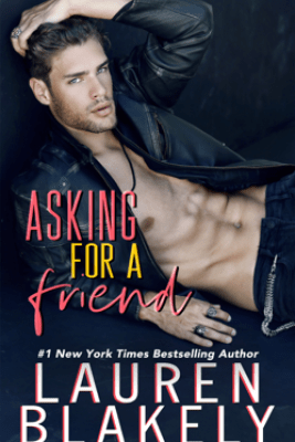Asking For A Friend - Lauren Blakely