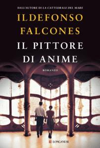 Il pittore di anime - Ildefonso Falcones pdf download
