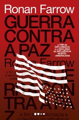 Guerra contra a paz - Ronan Farrow pdf download