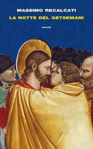 La notte del Getsemani - Massimo Recalcati pdf download