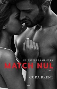 Les triplets Gentry - Match nul - Cora Brent pdf download