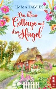 Das kleine Cottage auf dem Hügel - Emma Davies pdf download