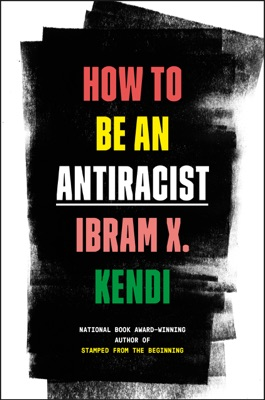 How to Be an Antiracist - Ibram X. Kendi pdf download