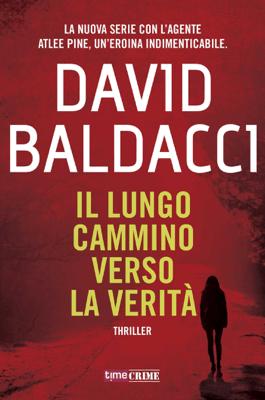Il lungo cammino verso la verità - David Baldacci pdf download