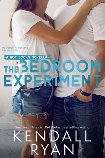The Bedroom Experiment by Kendall Ryan pdf download