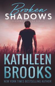 Broken Shadows - Kathleen Brooks pdf download