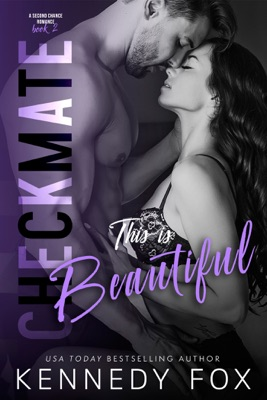 Checkmate: This is Beautiful - Kennedy Fox pdf download