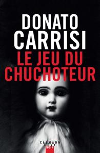 Le Jeu du Chuchoteur - Donato Carrisi pdf download