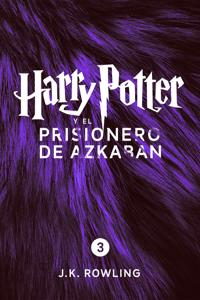 Harry Potter y el prisionero de Azkaban (Enhanced Edition) - J.K. Rowling, Adolfo Muñoz García, Alicia Dellepiane & Nieves Martín Azofra pdf download