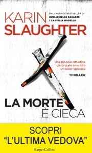 La morte è cieca - Karin Slaughter pdf download