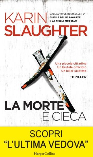 La morte è cieca by Karin Slaughter pdf download