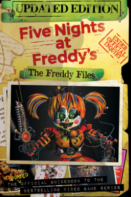 Five Nights At Freddy's: The Freddy Files (Updated Edition) - Scott Cawthon