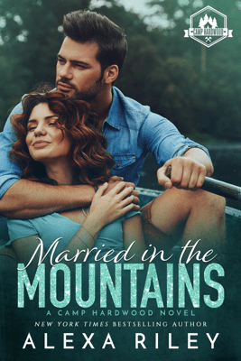 Married in the Mountains - Alexa Riley