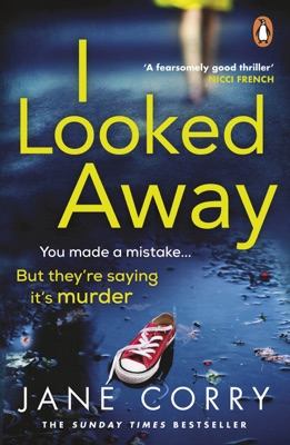 I Looked Away - Jane Corry pdf download
