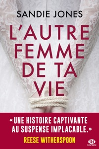 L'Autre Femme de ta vie - Sandie Jones pdf download