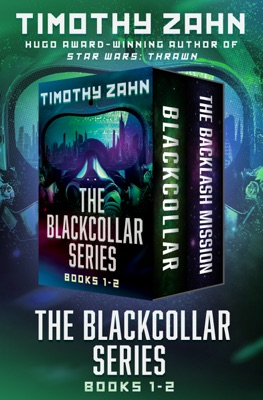 The Blackcollar Series Books 1–2 - Timothy Zahn pdf download
