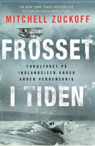Frosset i tiden - Mitchell Zuckoff pdf download